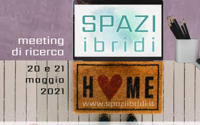 Spazi Ibridi 20-21 Maggio 2021